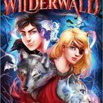 Wilderwald: Die Rückkehr der dunklen Magie
