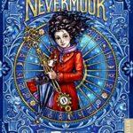 Nevermoor – Fluch und Wunder