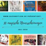 30 magische Neuerscheinungen im Juli 2018