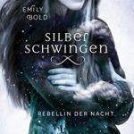 Silberschwingen 2 – Rebellin der Nacht